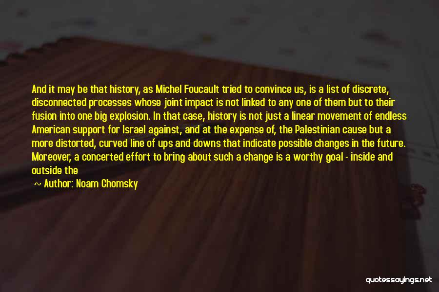 Fusion Quotes By Noam Chomsky
