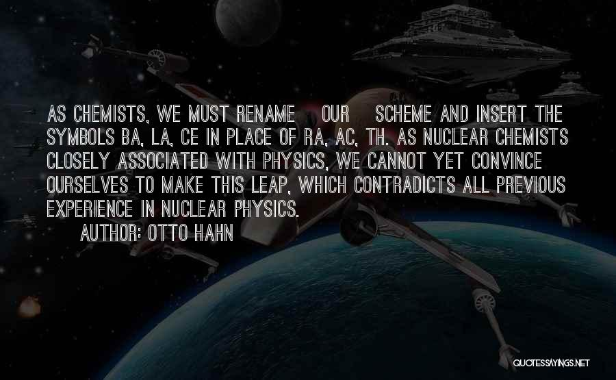 Fusion Quotes By Otto Hahn