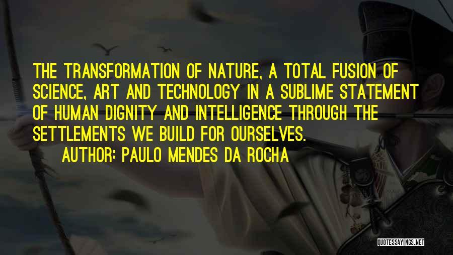 Fusion Quotes By Paulo Mendes Da Rocha