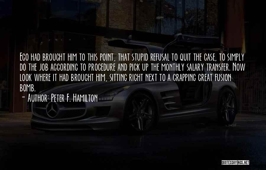 Fusion Quotes By Peter F. Hamilton