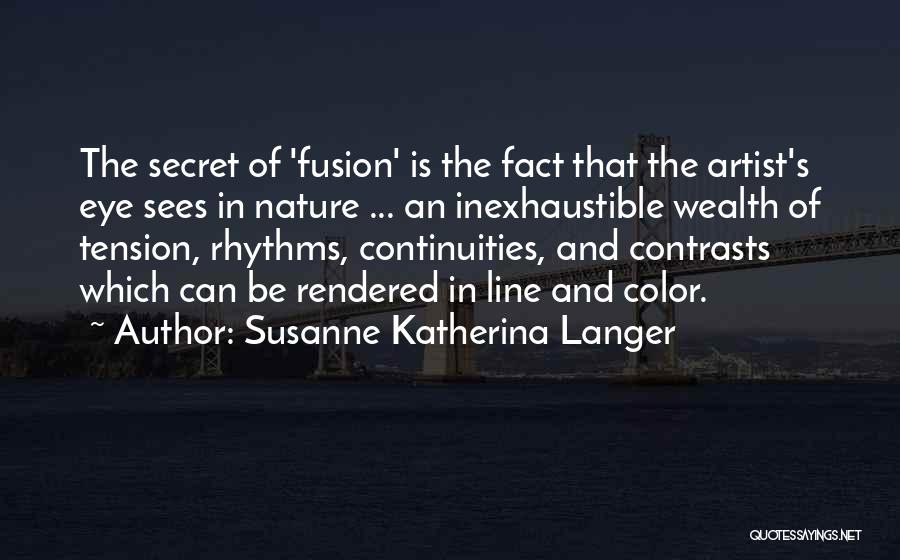 Fusion Quotes By Susanne Katherina Langer
