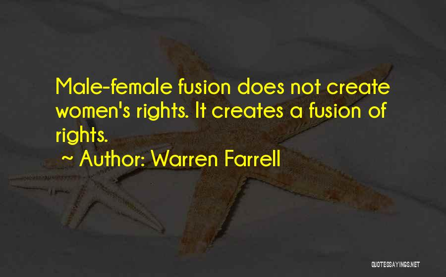 Fusion Quotes By Warren Farrell