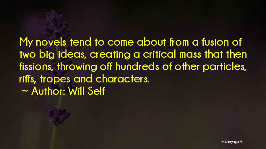 Fusion Quotes By Will Self