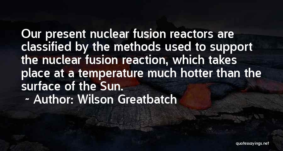 Fusion Quotes By Wilson Greatbatch