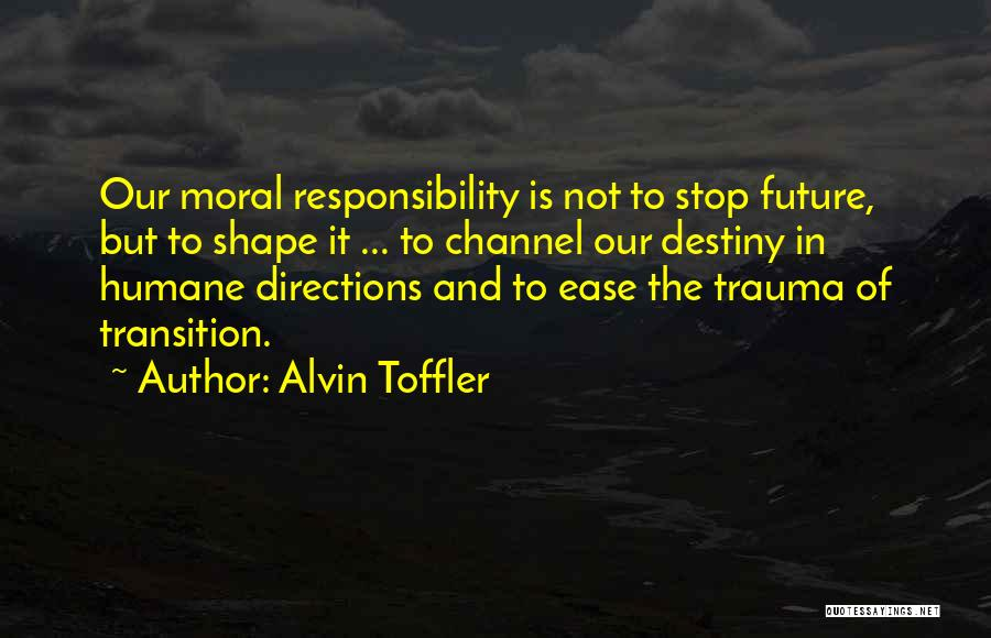 Future And Destiny Quotes By Alvin Toffler
