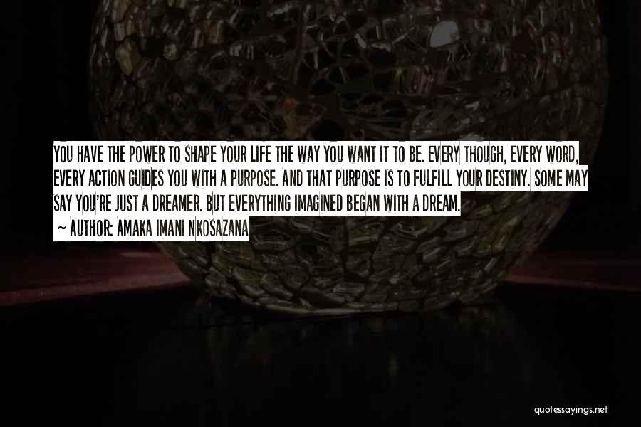 Future And Destiny Quotes By Amaka Imani Nkosazana
