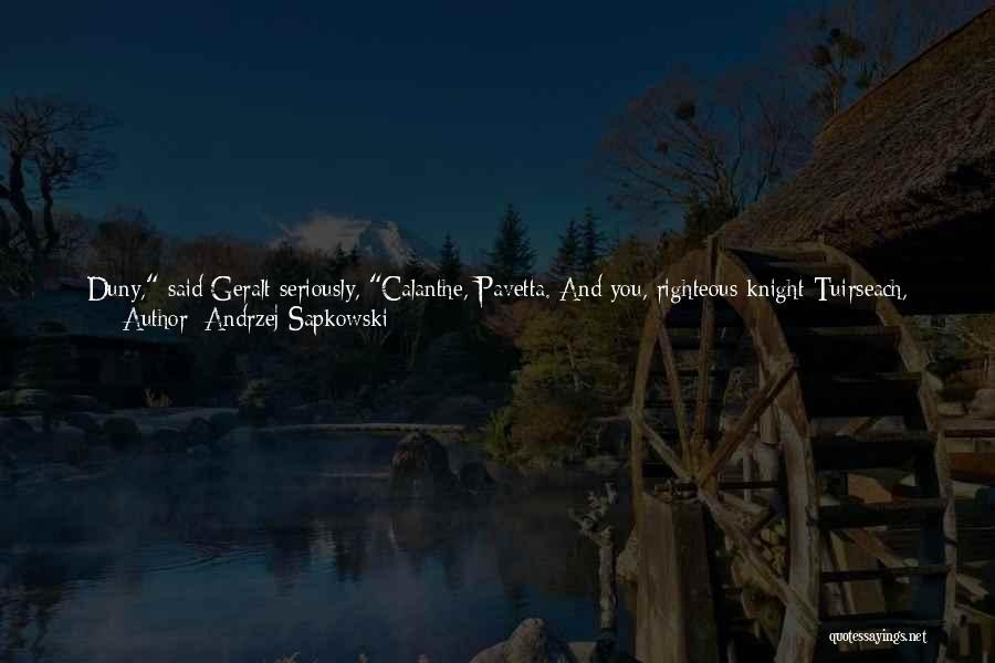 Future And Destiny Quotes By Andrzej Sapkowski