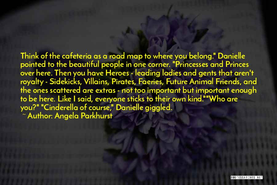 Future And Destiny Quotes By Angela Parkhurst