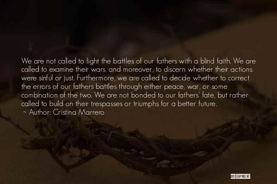 Future And Destiny Quotes By Cristina Marrero
