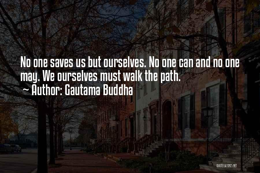 Future And Destiny Quotes By Gautama Buddha