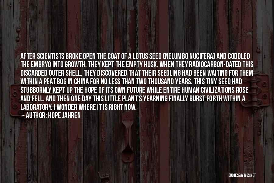 Future And Destiny Quotes By Hope Jahren