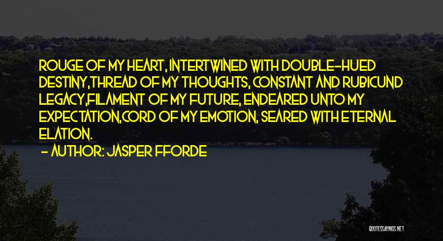 Future And Destiny Quotes By Jasper Fforde