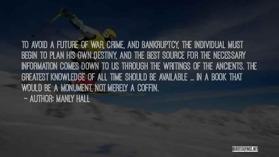 Future And Destiny Quotes By Manly Hall