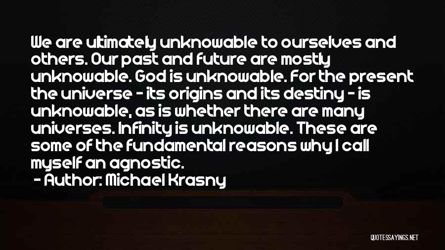 Future And Destiny Quotes By Michael Krasny