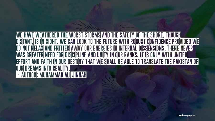 Future And Destiny Quotes By Muhammad Ali Jinnah