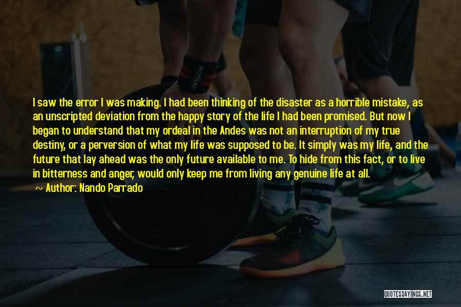 Future And Destiny Quotes By Nando Parrado
