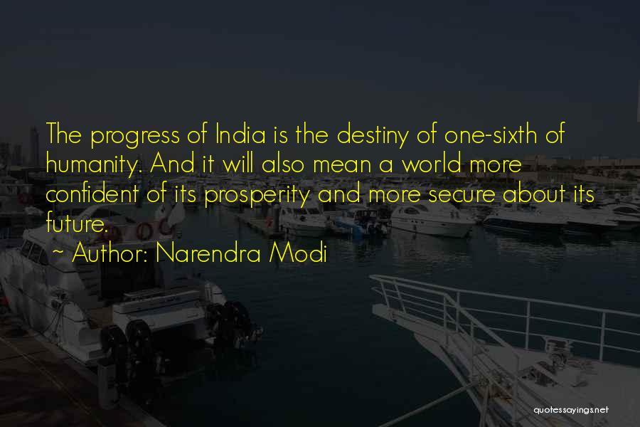 Future And Destiny Quotes By Narendra Modi
