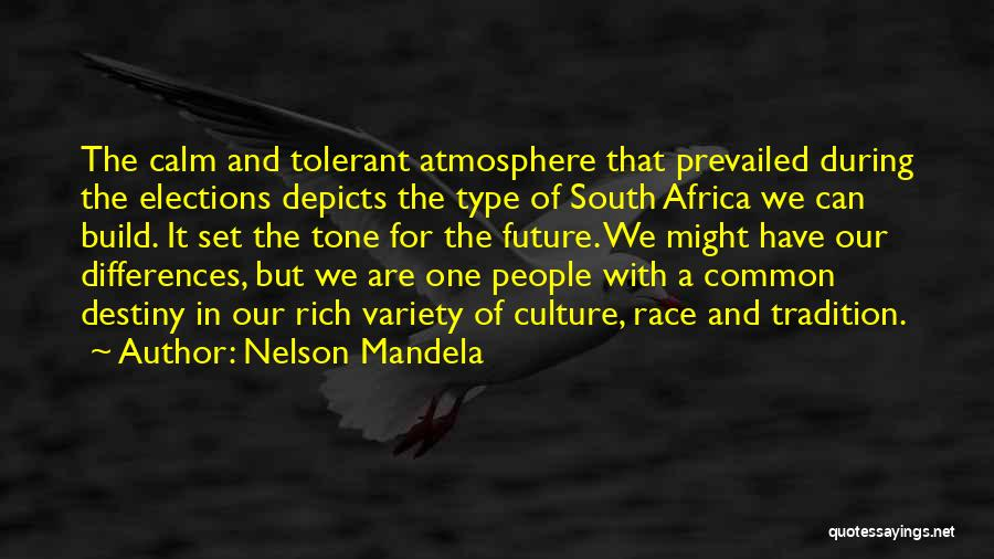 Future And Destiny Quotes By Nelson Mandela