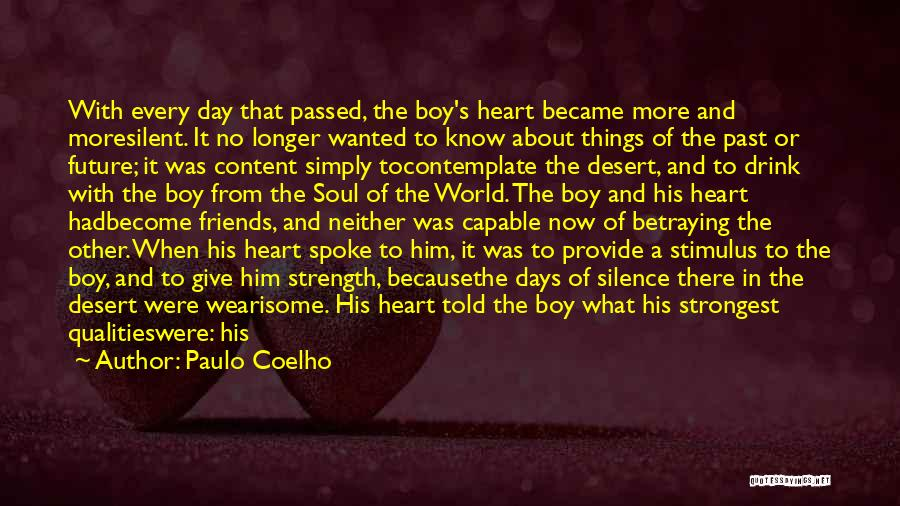 Future And Destiny Quotes By Paulo Coelho