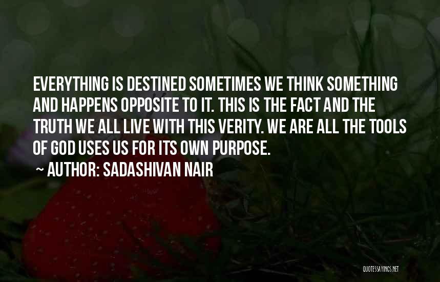 Future And Destiny Quotes By Sadashivan Nair