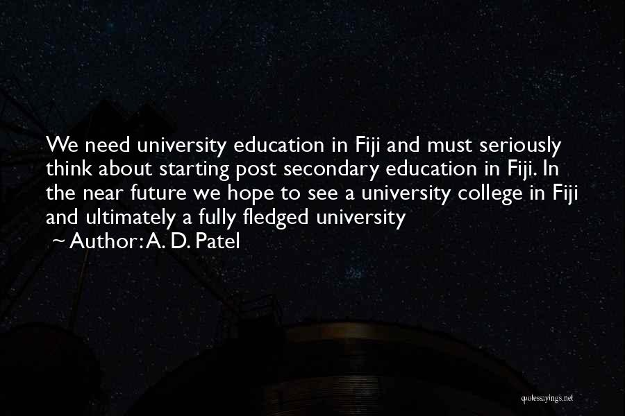 Future And Education Quotes By A. D. Patel