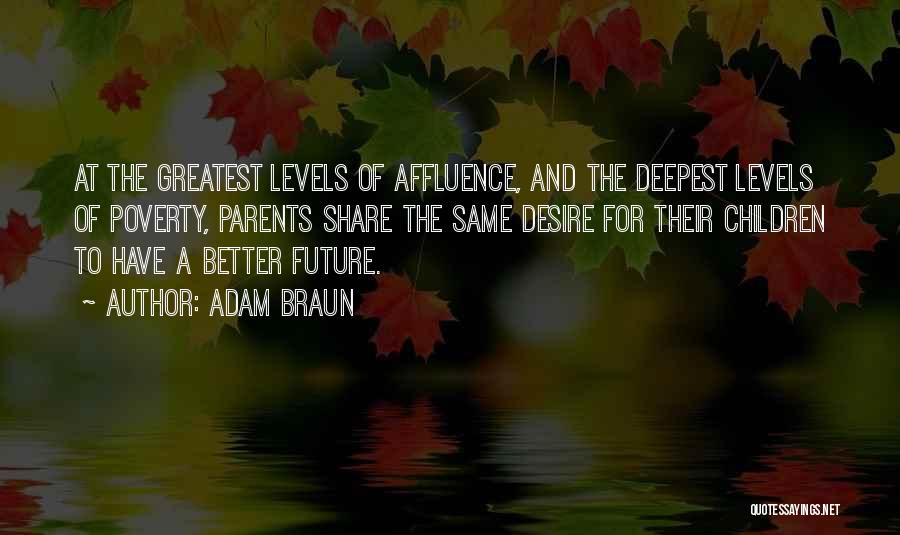 Future And Education Quotes By Adam Braun
