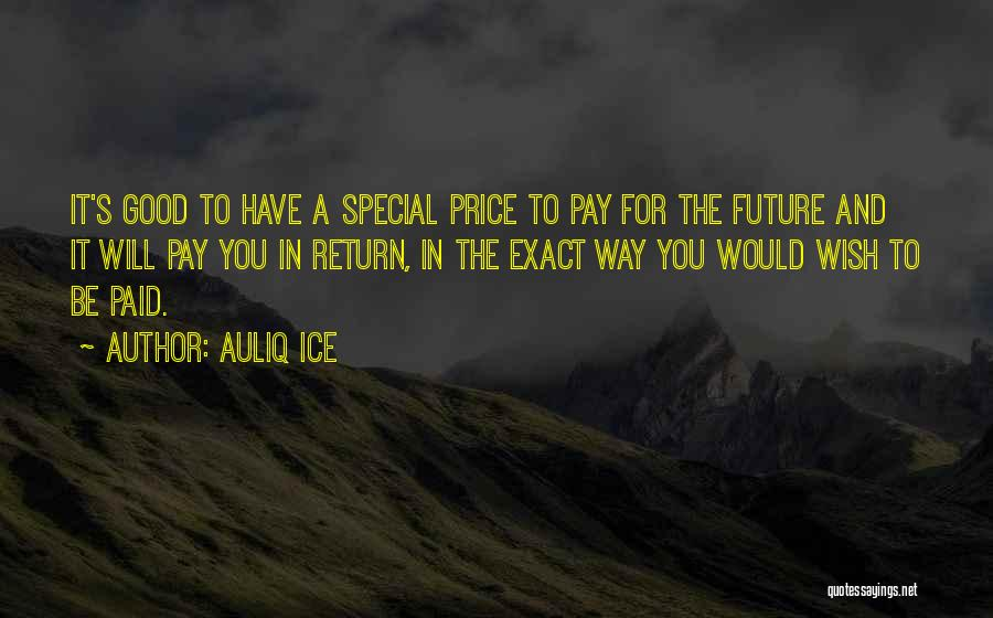 Future And Education Quotes By Auliq Ice
