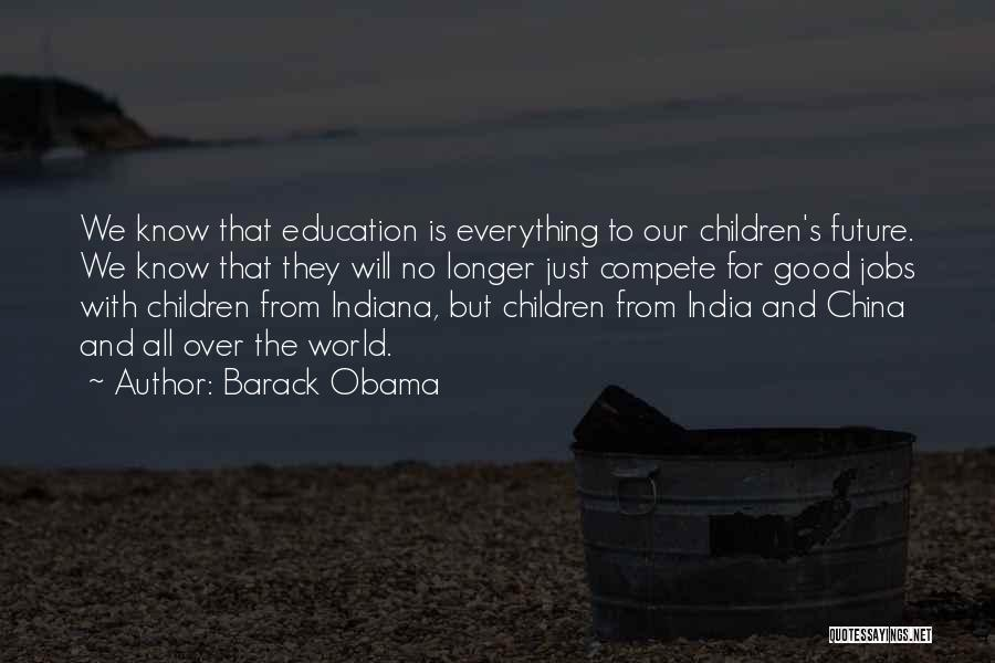 Future And Education Quotes By Barack Obama