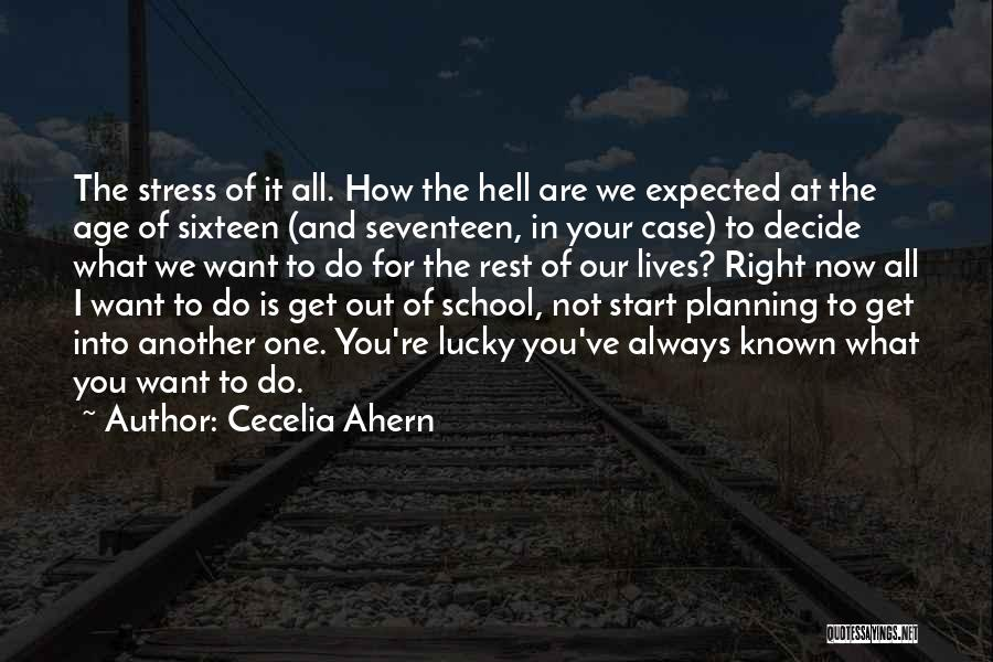 Future And Education Quotes By Cecelia Ahern