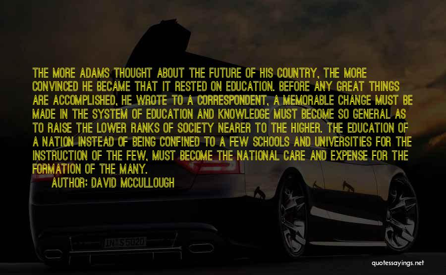 Future And Education Quotes By David McCullough