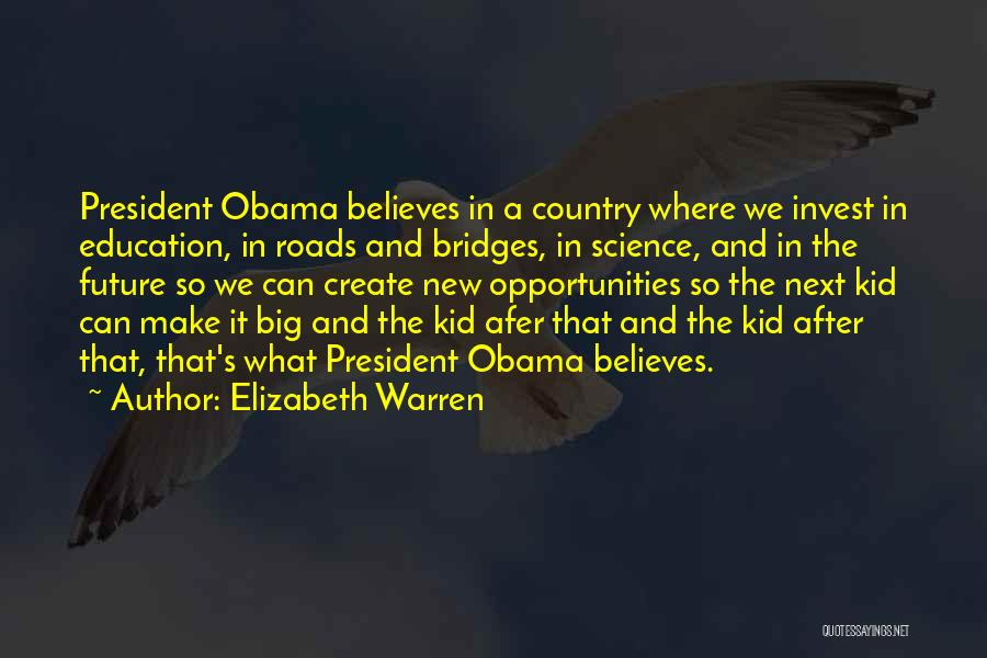 Future And Education Quotes By Elizabeth Warren