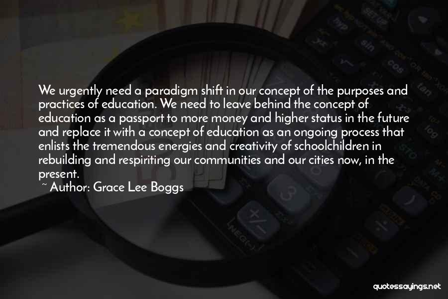 Future And Education Quotes By Grace Lee Boggs