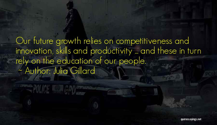 Future And Education Quotes By Julia Gillard