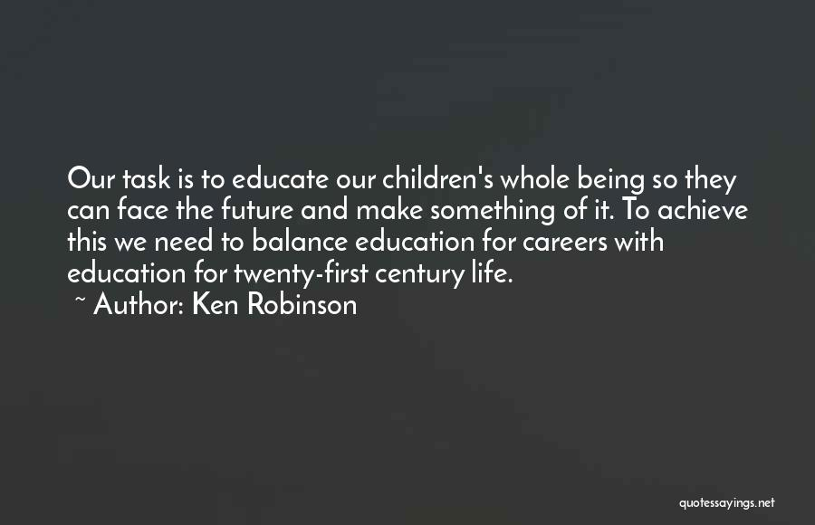 Future And Education Quotes By Ken Robinson