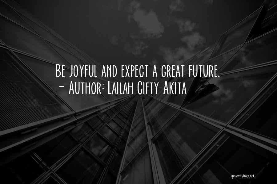 Future And Education Quotes By Lailah Gifty Akita