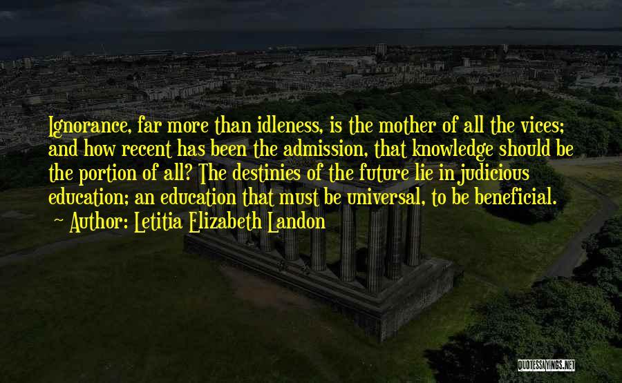 Future And Education Quotes By Letitia Elizabeth Landon