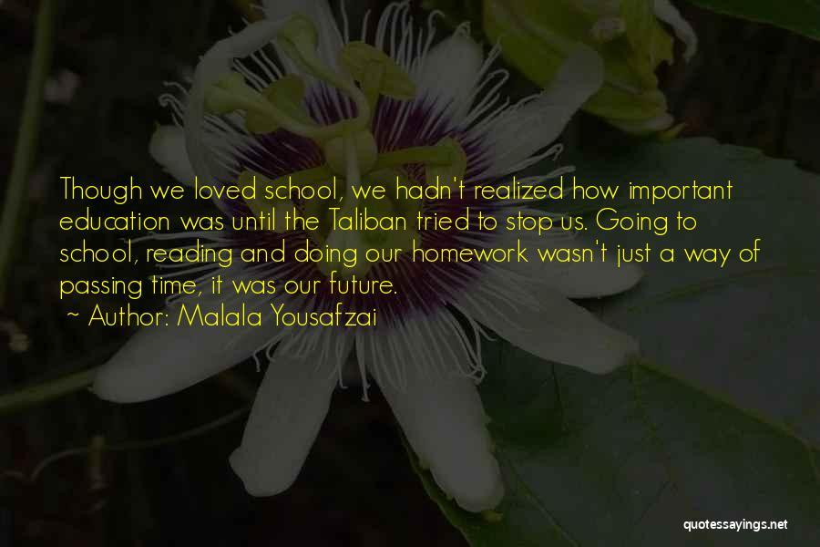 Future And Education Quotes By Malala Yousafzai