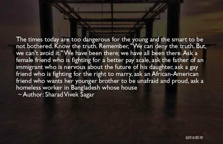 Future And Education Quotes By Sharad Vivek Sagar