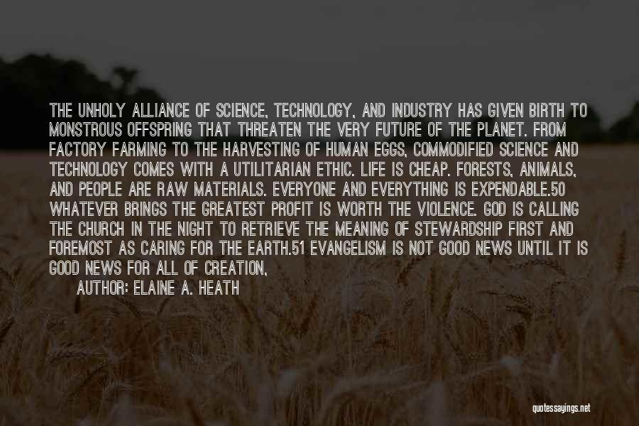 Future And Technology Quotes By Elaine A. Heath