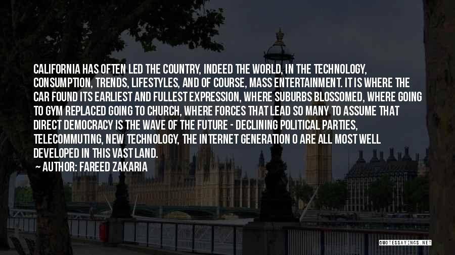 Future And Technology Quotes By Fareed Zakaria