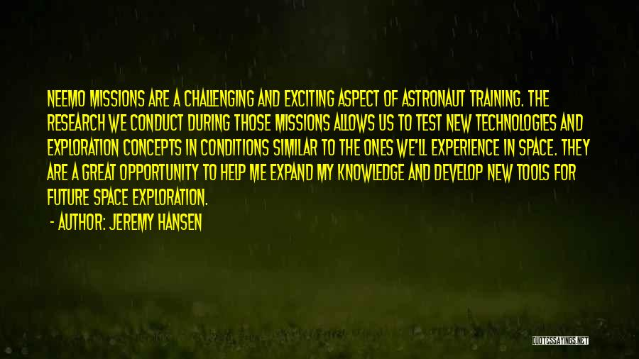 Future And Technology Quotes By Jeremy Hansen