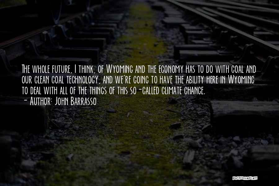 Future And Technology Quotes By John Barrasso
