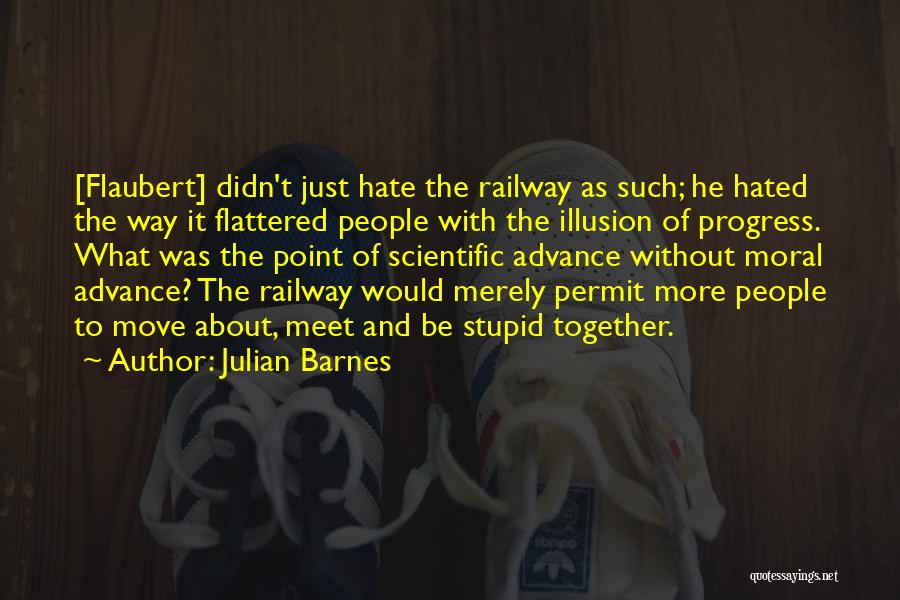 Future And Technology Quotes By Julian Barnes