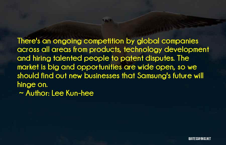 Future And Technology Quotes By Lee Kun-hee