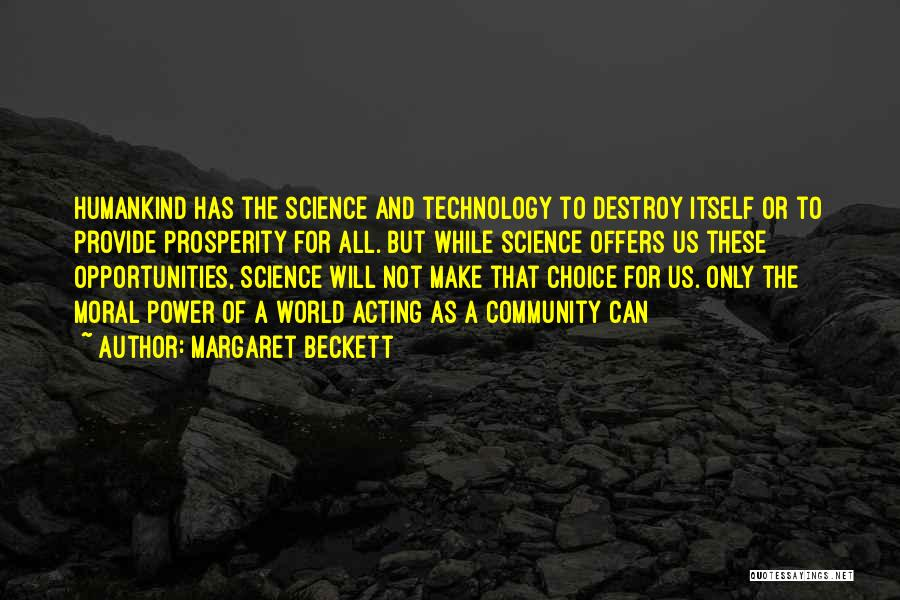 Future And Technology Quotes By Margaret Beckett