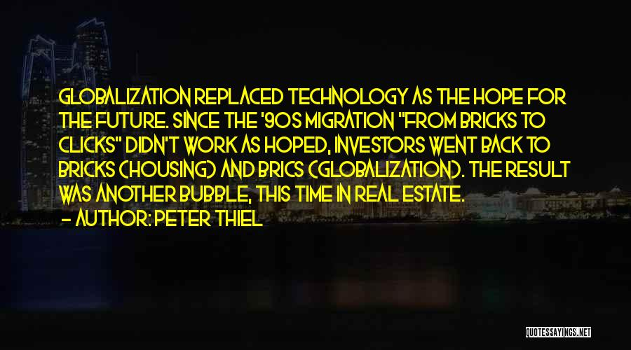 Future And Technology Quotes By Peter Thiel