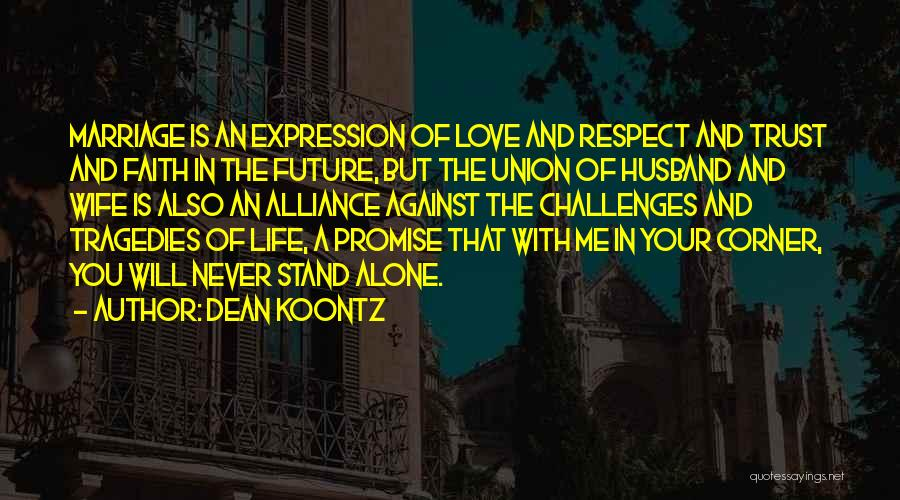 Future Husband And Wife Quotes By Dean Koontz