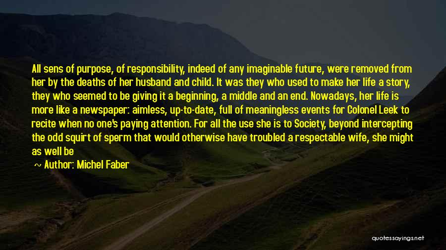 Future Husband And Wife Quotes By Michel Faber