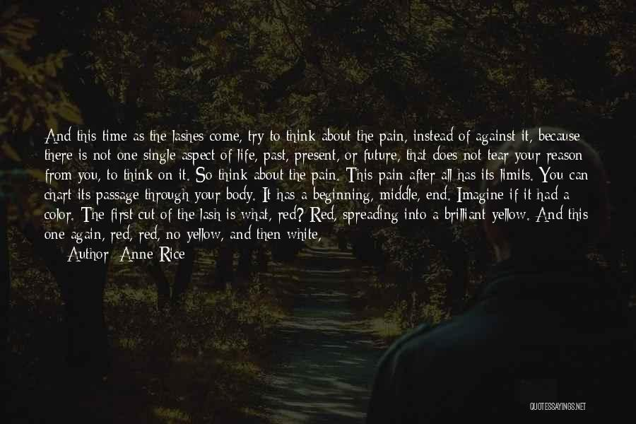 Future Not Past Quotes By Anne Rice