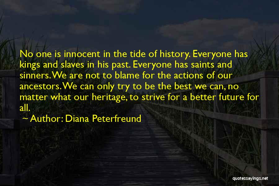 Future Not Past Quotes By Diana Peterfreund